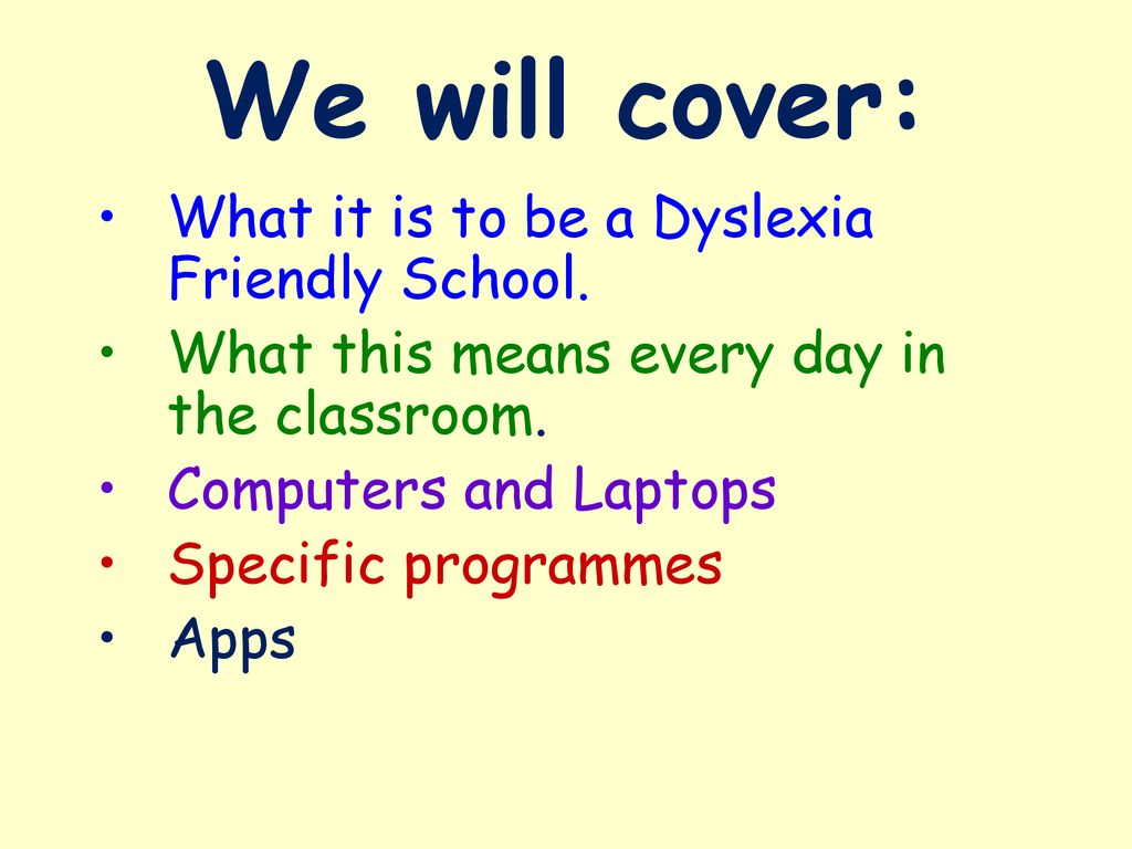 ICT in Dyslexia Friendly Schools - ppt download