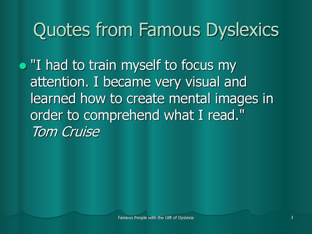 Understanding Dyslexia Dyslexia The Gift >> Famous People With The Gift Of Dyslexia Ppt Download