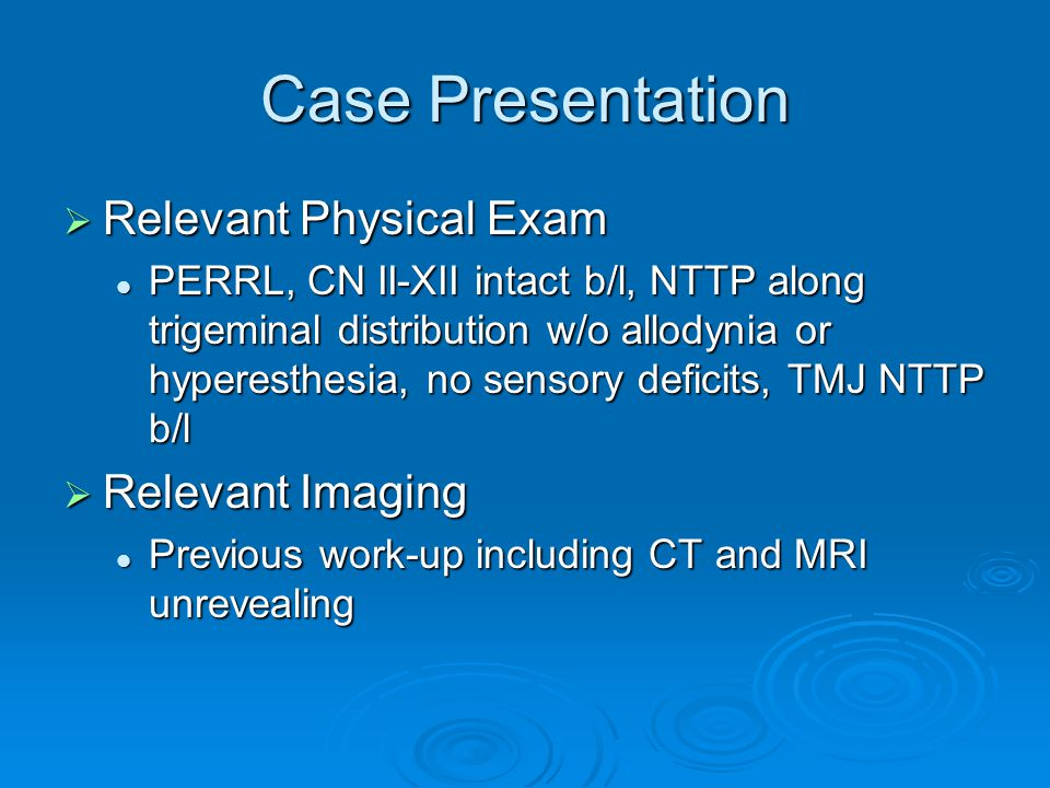 Case Presentation Relevant Physical Exam Relevant Imaging