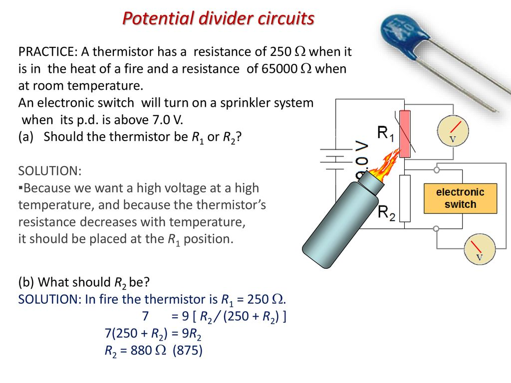 Topic 5 Electricity And Magnetism Ppt Download Thermometerwithstandalonearduinouno Images Thermistor Circuitjpg 56 Potential Divider Circuits