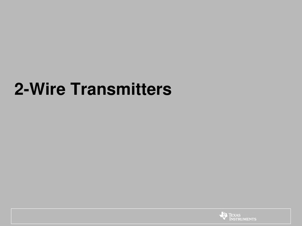 2 Wire Vs 3 Transmitters Ppt Download Power Cord Diagram As Well Transmitter Wiring