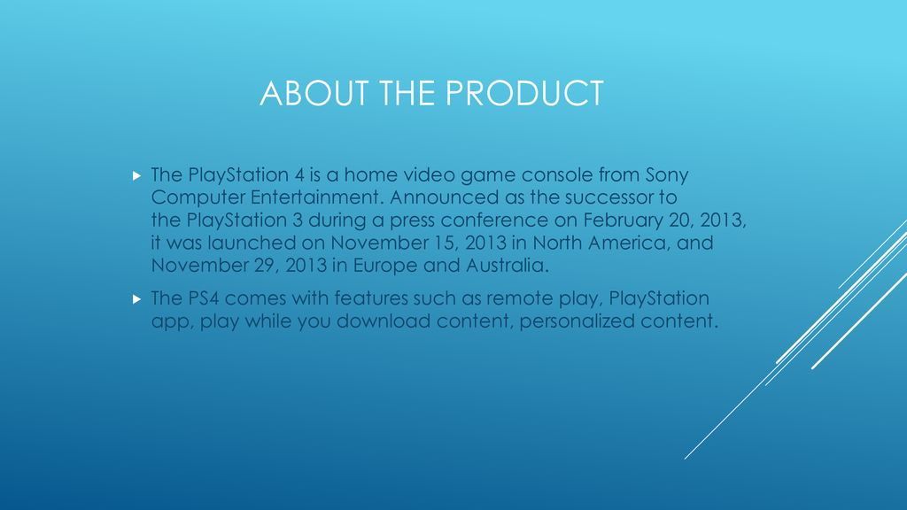 Campaign Product: PlayStation 4 - ppt download