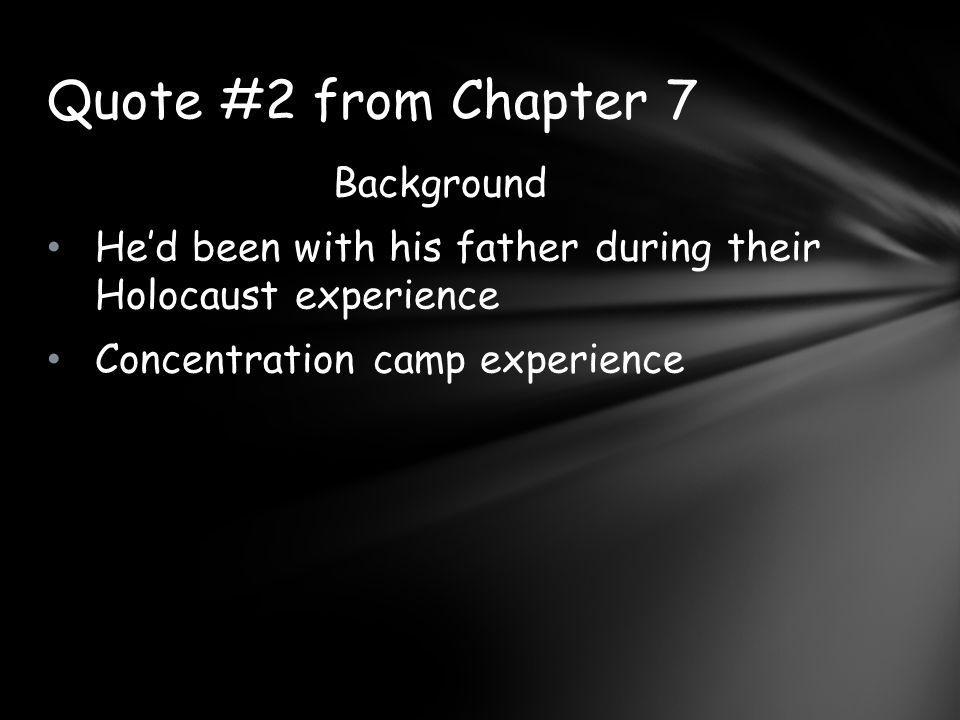 Quote #2 from Chapter 7 Background