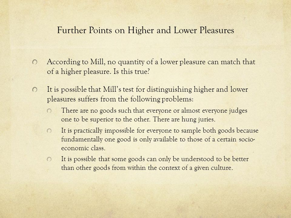 Further Points on Higher and Lower Pleasures