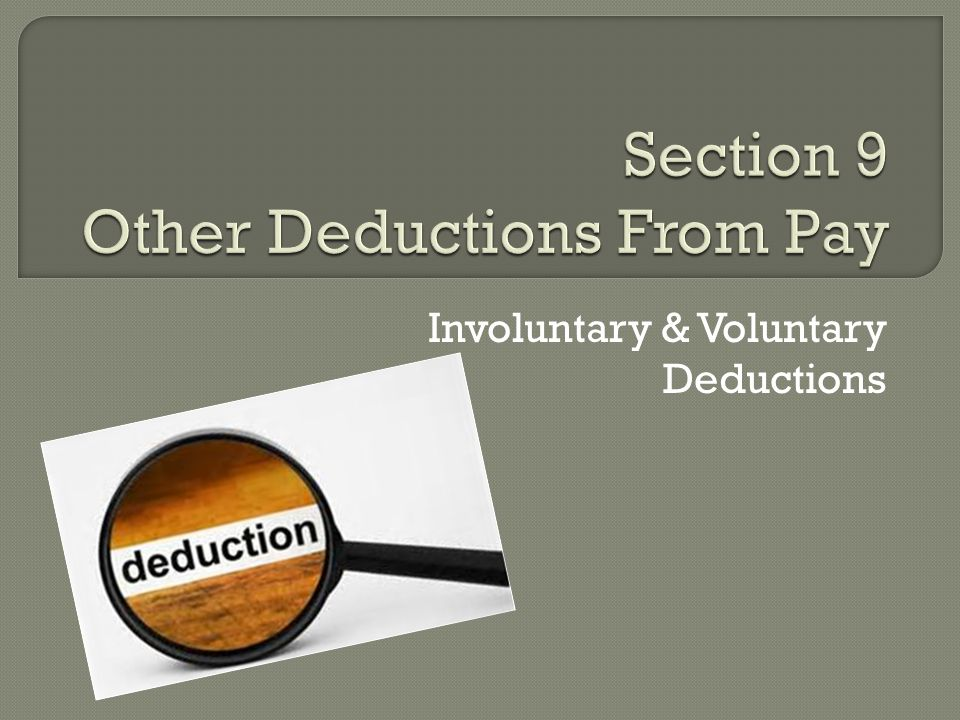 Section 9 Other Deductions From Pay