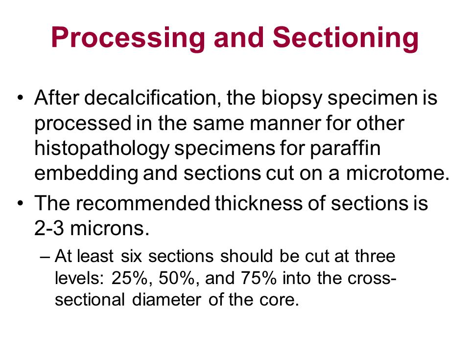 Processing and Sectioning