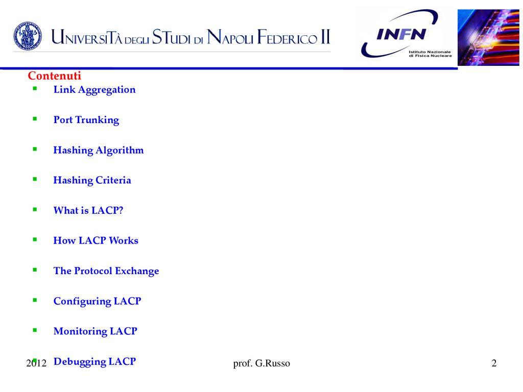 Link Aggregation Module prof  G  Russo - ppt download