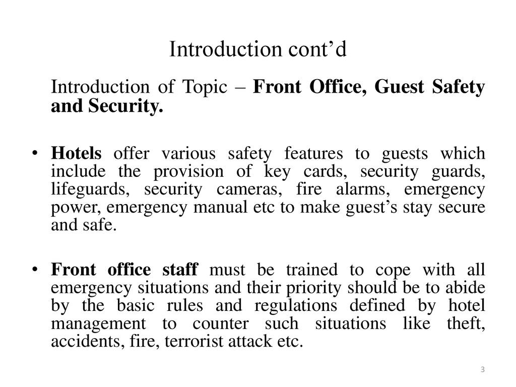 Introduction cont'd Introduction of Topic – Front Office, Guest Safety and  Security.