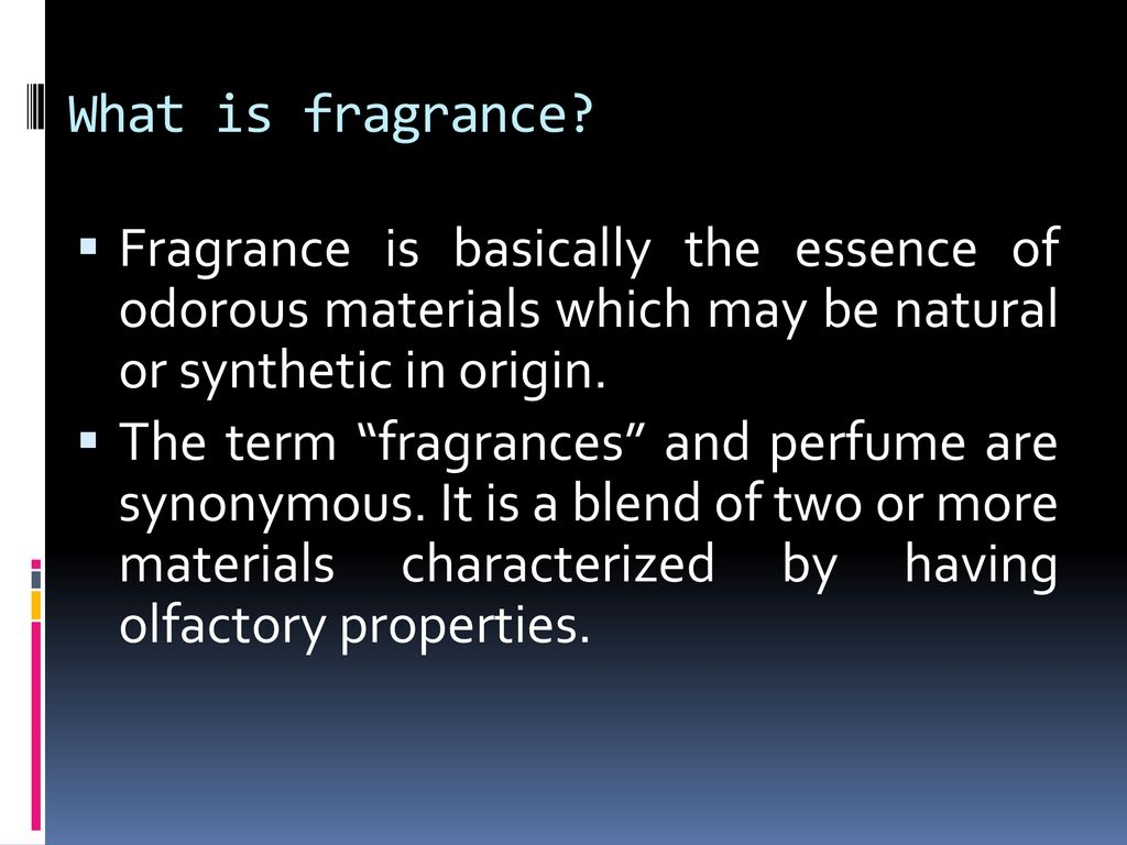 Flavors and Fragrances - ppt download