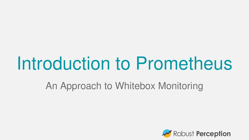 Introduction to Prometheus - ppt download