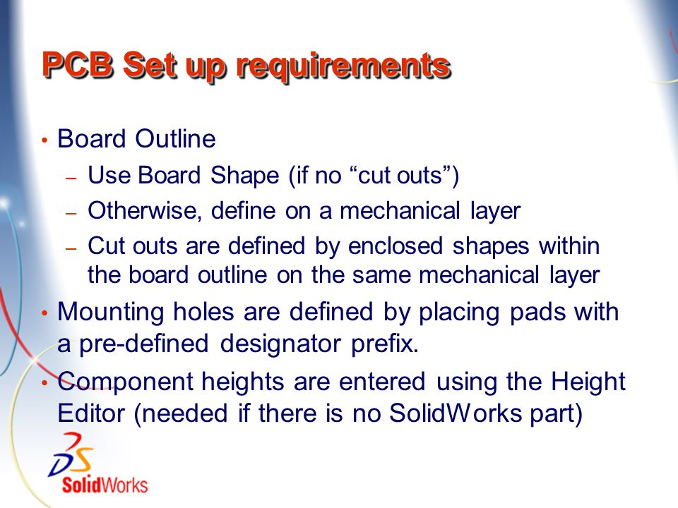 PCB Set up requirements