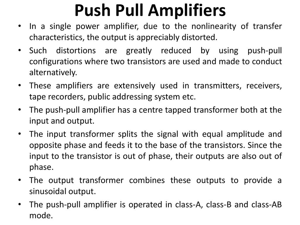 Power Amplifiers Multivibrators Ppt Download Transistor Push Pull Amplifier 18