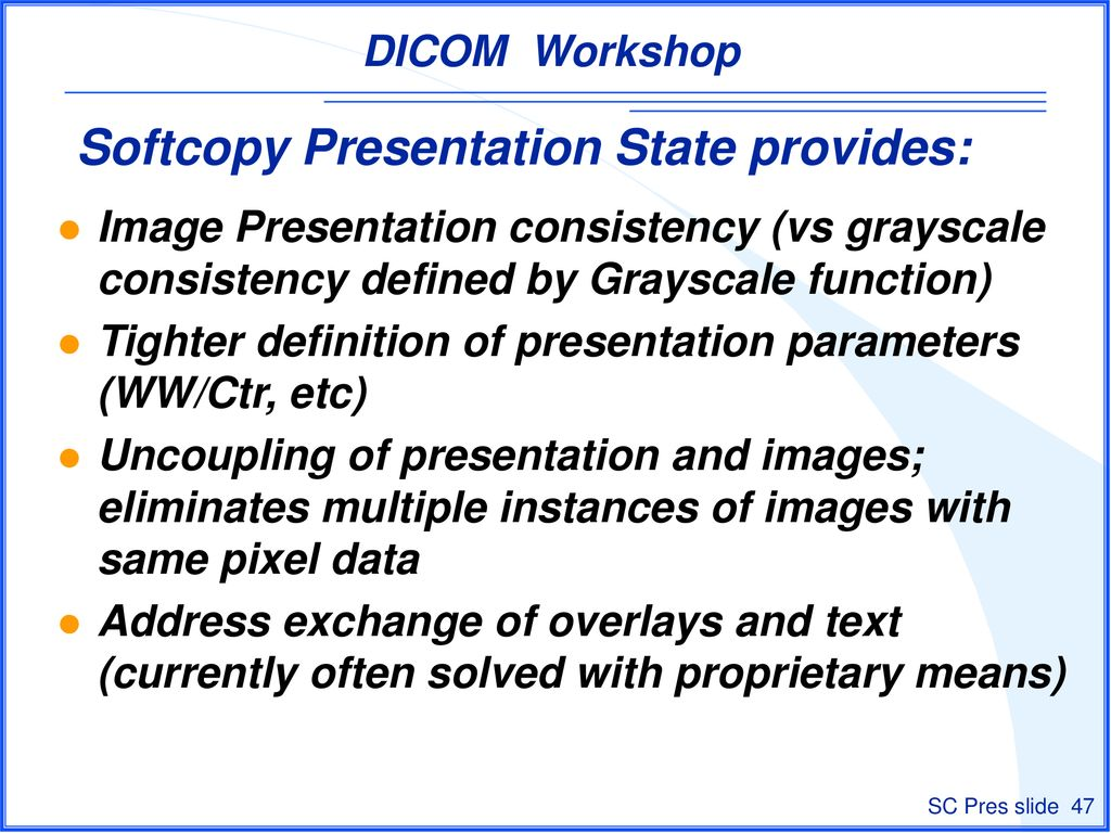 soft copy presentation state - ppt download