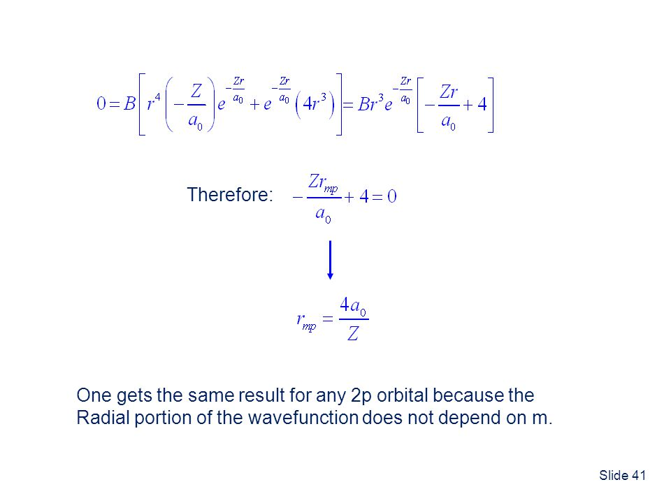 Therefore: One gets the same result for any 2p orbital because the.