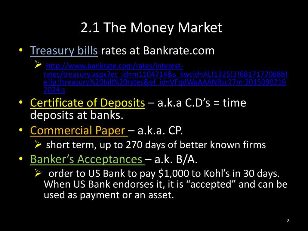 2 1 The Money Market Treasury Bills Rates At Bankrate