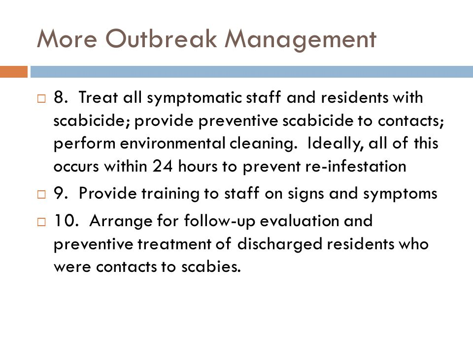 More Outbreak Management
