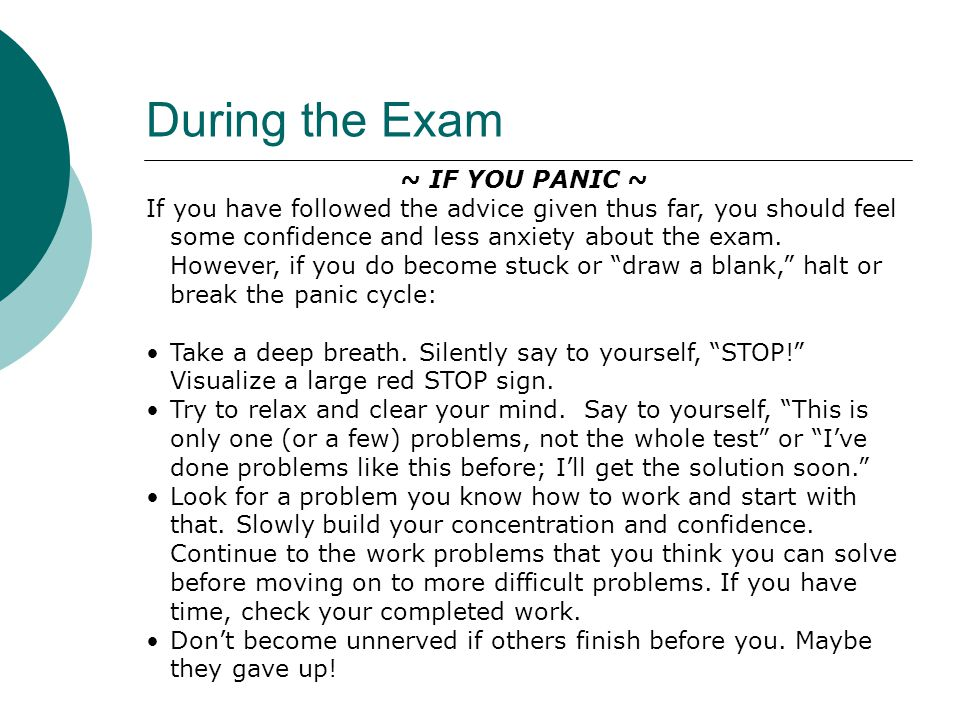 During the Exam ~ IF YOU PANIC ~