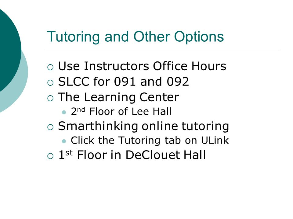 Tutoring and Other Options