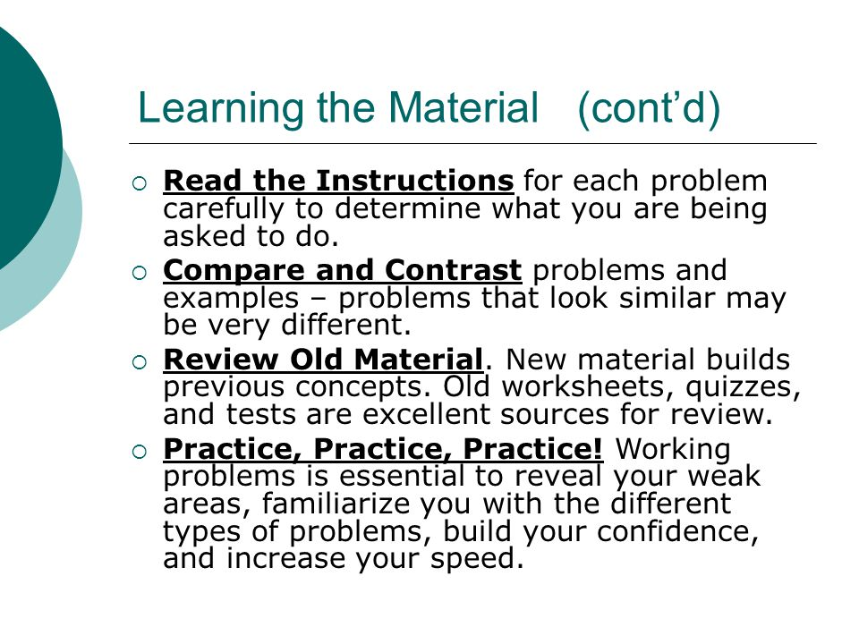 Learning the Material (cont'd)