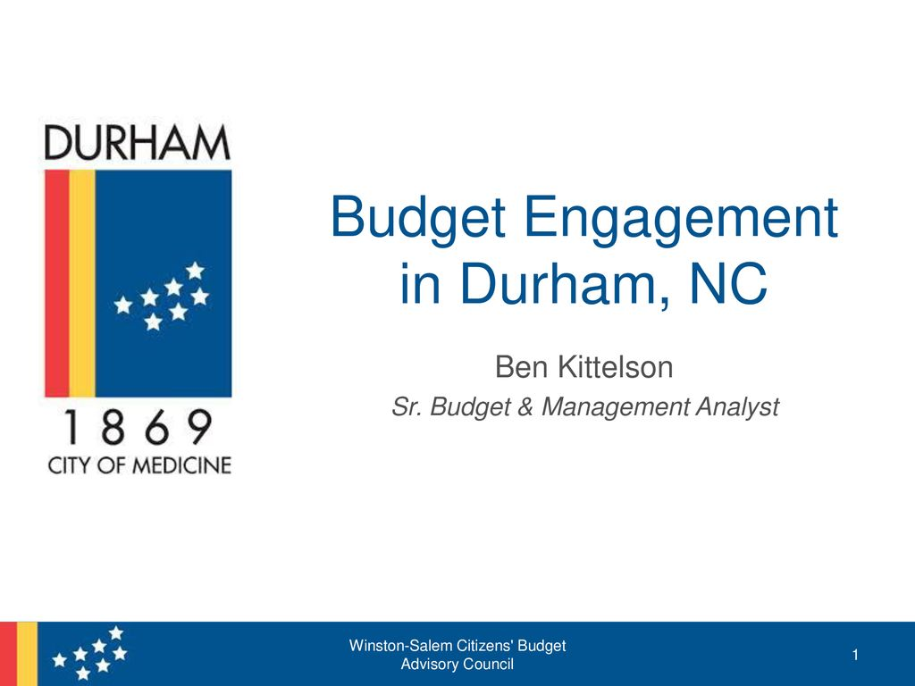 Budget Engagement In Durham Nc Ppt Download