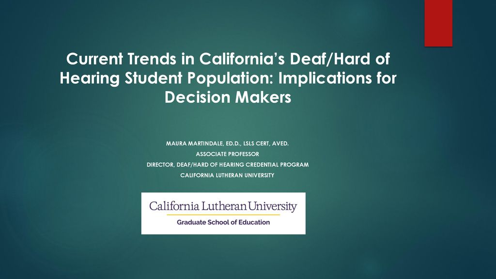 Current Trends in California's Deaf/Hard of Hearing Student