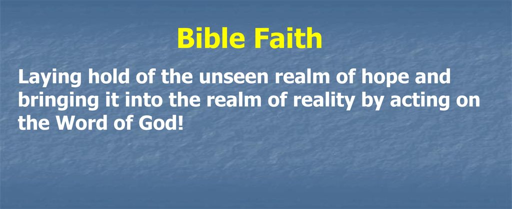 THIS IS MY BIBLE, I BELIEVE WHAT IT SAYS - ppt download