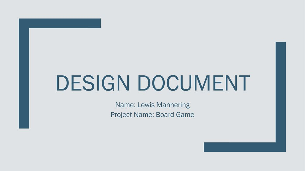 Name Lewis Mannering Project Name Board Game Ppt Download - Board game design document