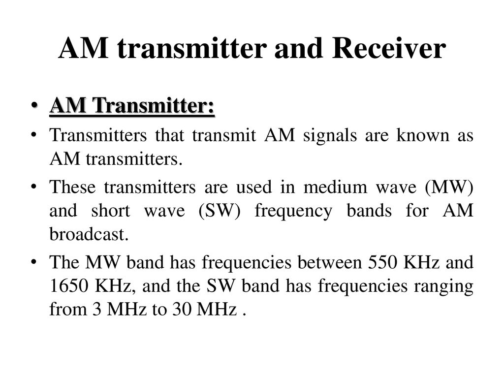 Analog And Digital Communicationnec 702 Ppt Download Booster Antenna Circuit 550khz To 1650khz 76 Am Transmitter Receiver
