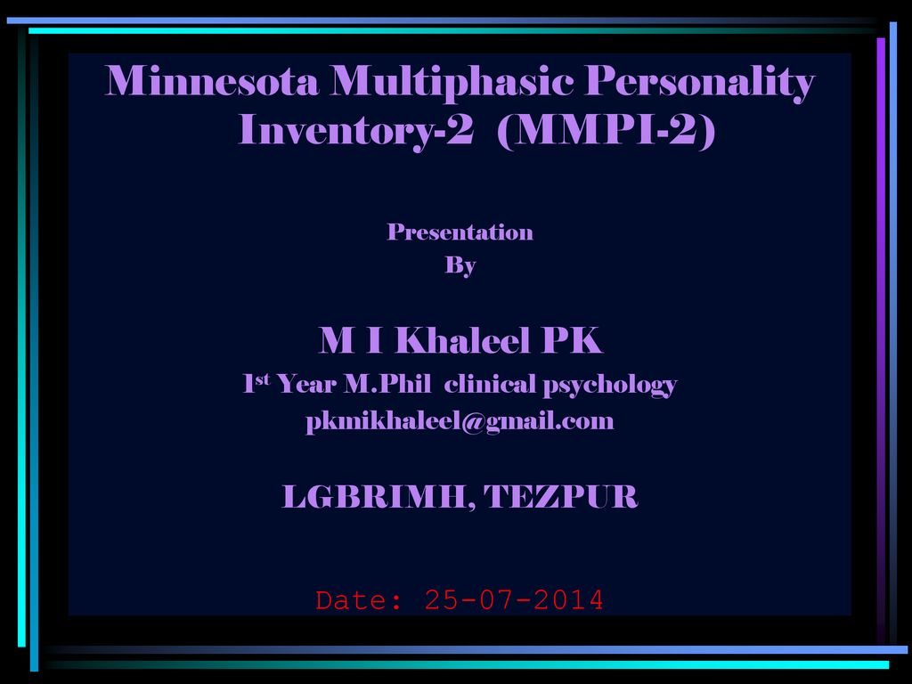 Minnesota Multiphasic Personality Inventory-2 (MMPI-2) - ppt