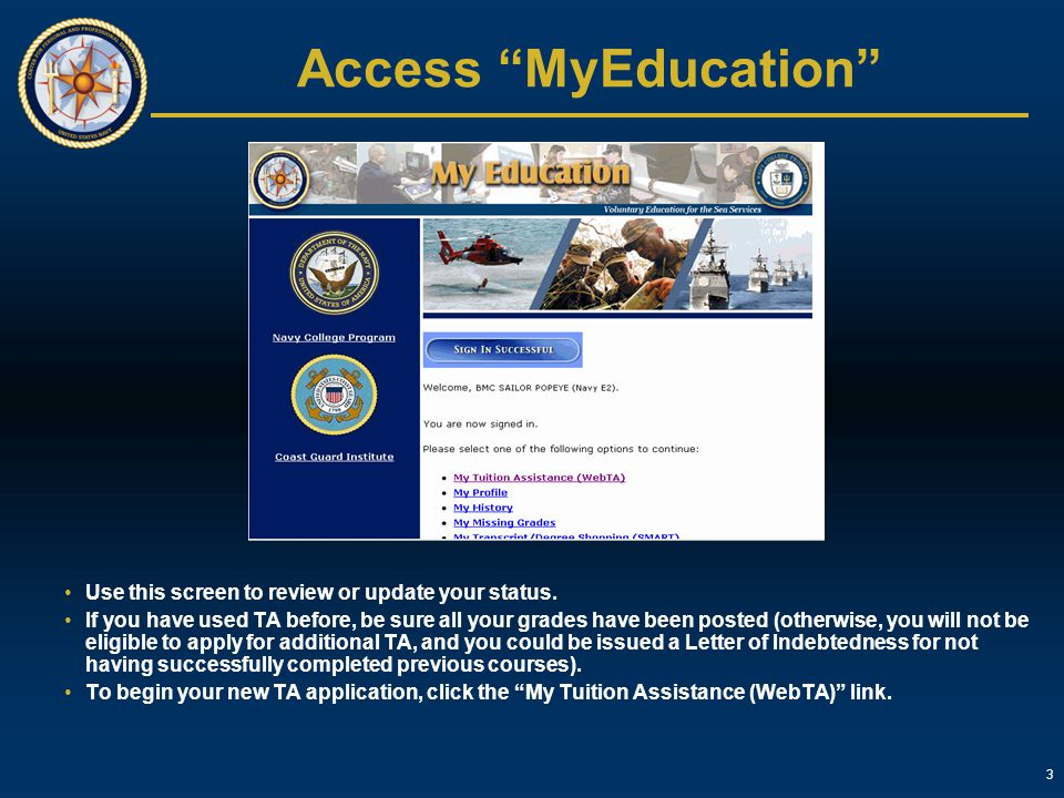 Access MyEducation Use this screen to review or update your status.