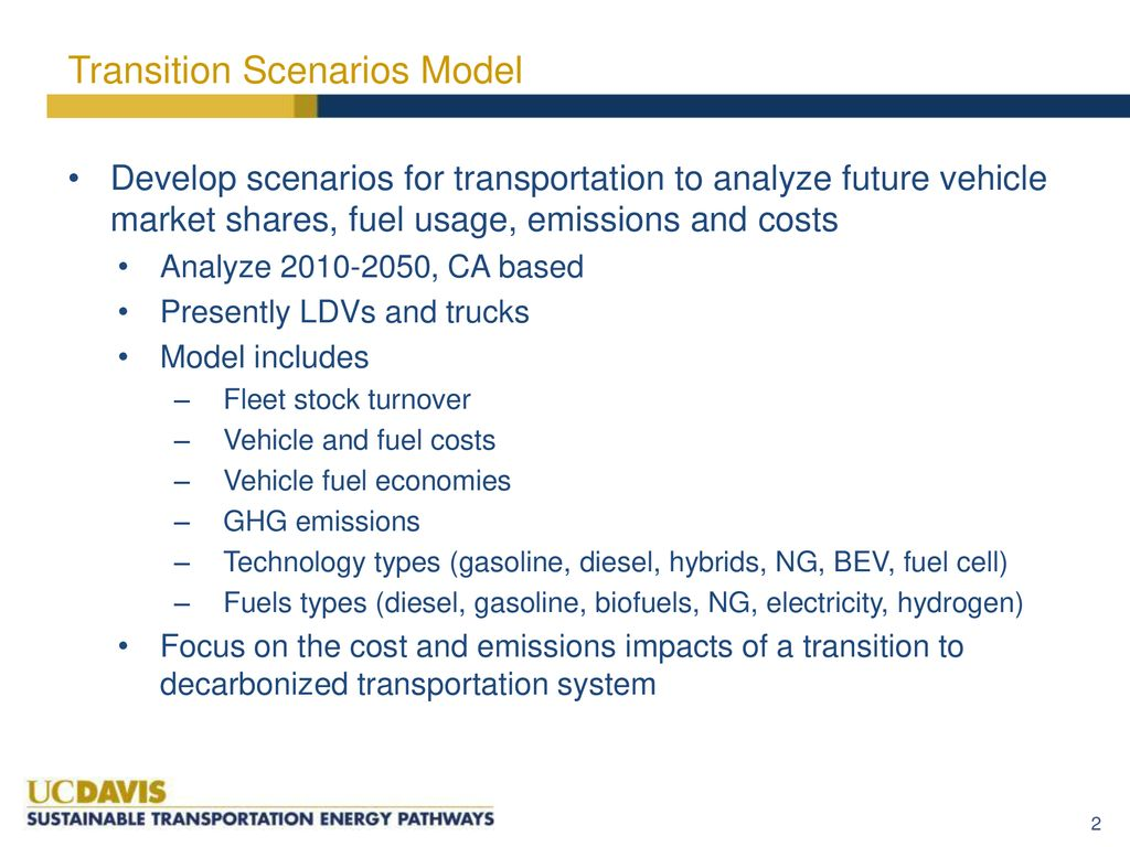 Revised Transition Scenarios for California - ppt download