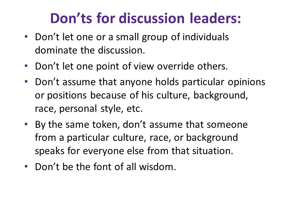 Don'ts for discussion leaders: