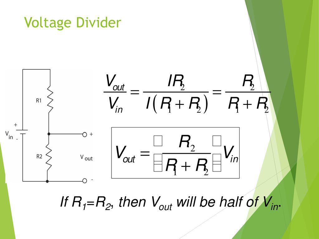 Electronic Education Kits Ppt Download Voltage Divider Controlling 59 If R1r2 Then Vout Will Be Half Of Vin