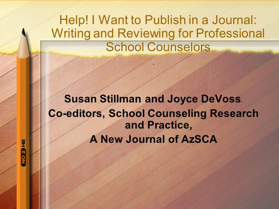 Co-editors, School Counseling Research and Practice,
