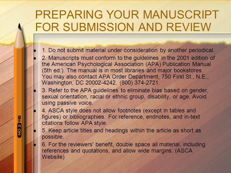PREPARING YOUR MANUSCRIPT FOR SUBMISSION AND REVIEW