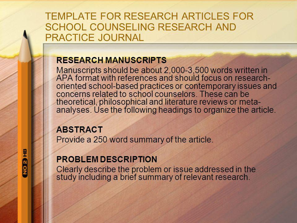 TEMPLATE FOR RESEARCH ARTICLES FOR SCHOOL COUNSELING RESEARCH AND PRACTICE JOURNAL