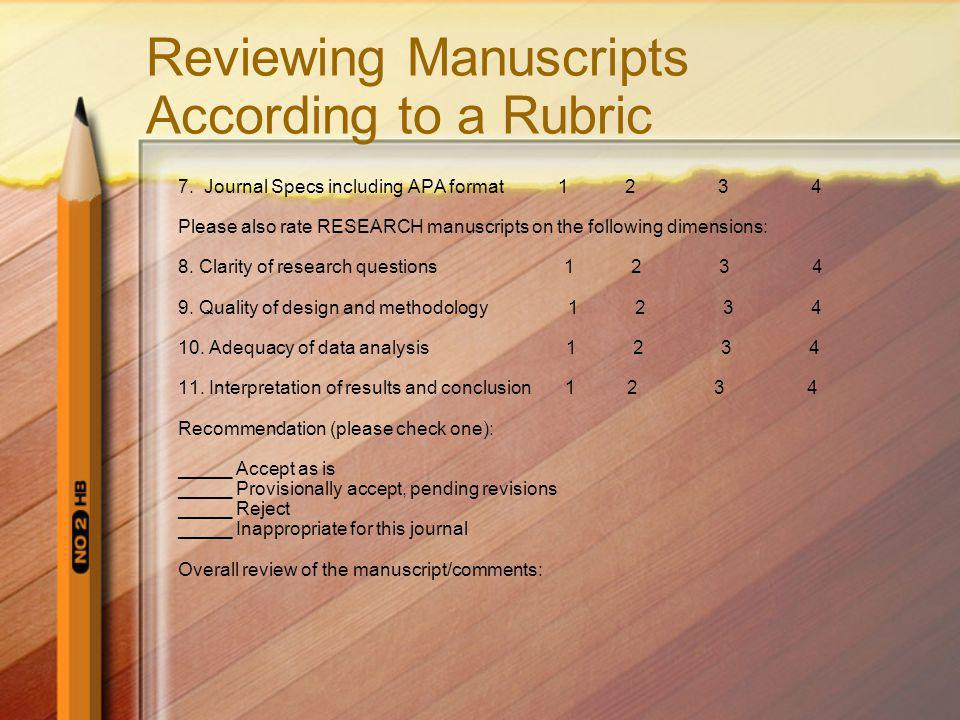 Reviewing Manuscripts According to a Rubric