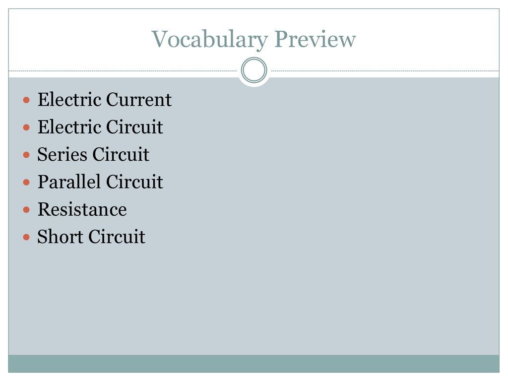 Lesson 2 What Makes A Circuit Ppt Download Series Circuits Parallel Vocabulary Preview Electric Current