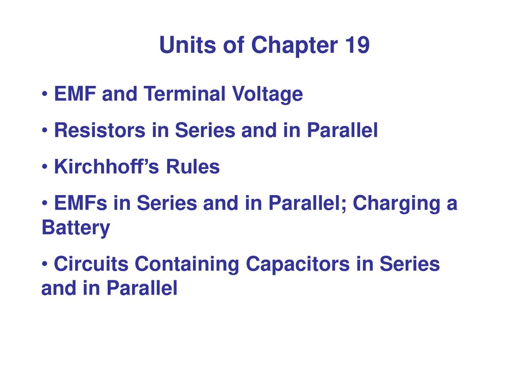 Chapter 19 Dc Circuits Putting Electricity To Work Ppt Download In Parallel And Series 3 Units