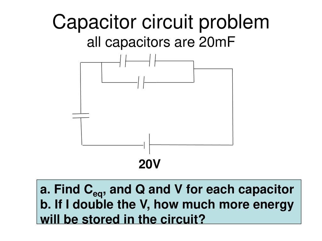 Chapter 19 Dc Circuits Putting Electricity To Work Ppt Download Capacitorcircuit Capacitor Circuit Problem All Capacitors Are 20mf