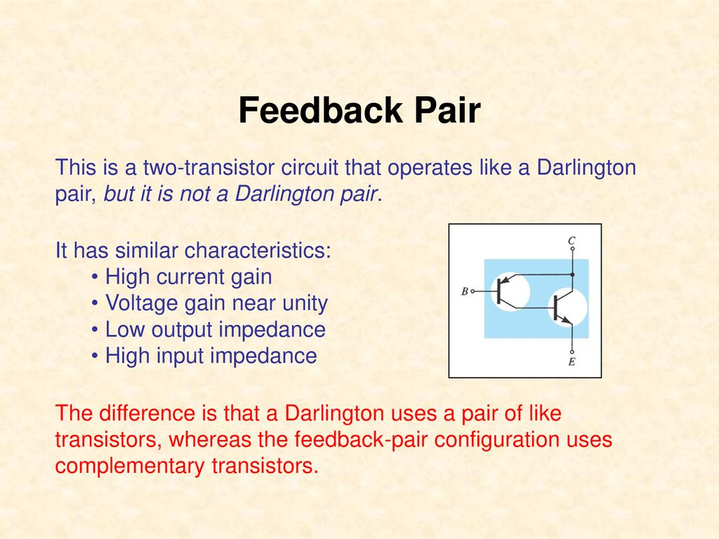 Analog Electronic Circuits 1 Ppt Download Npn Transistor Darlington Configuration Feedback Pair This Is A Two Circuit That Operates Like
