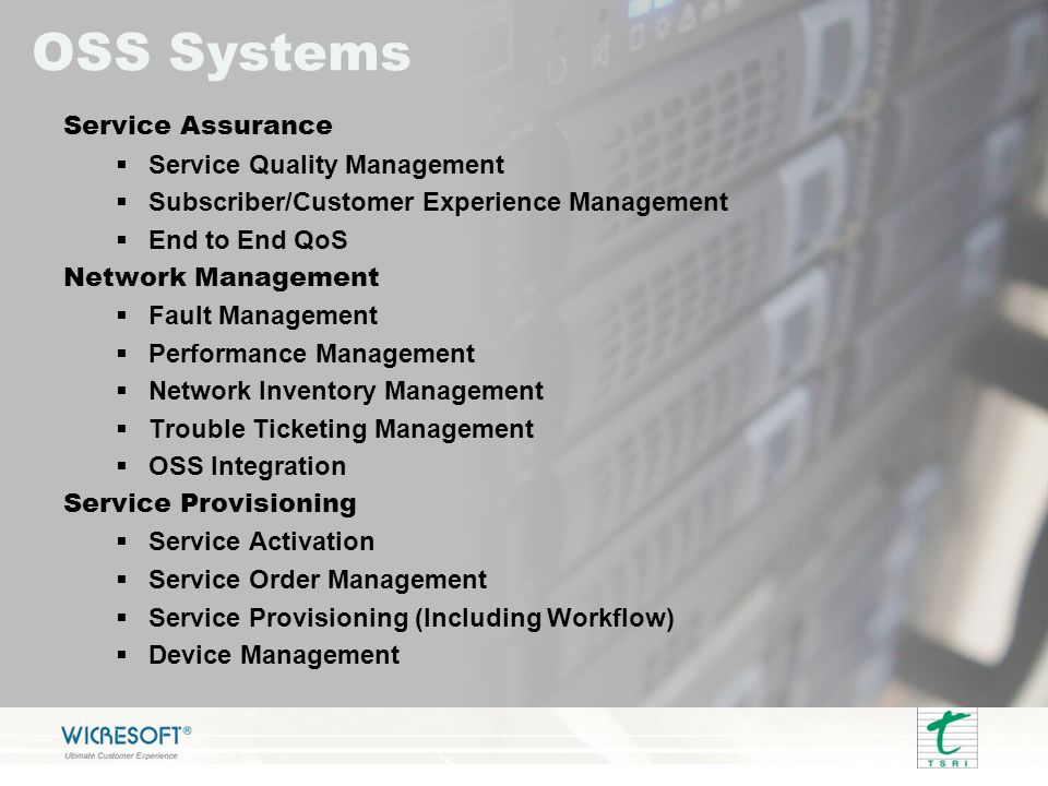 OSS Systems Service Assurance Service Quality Management