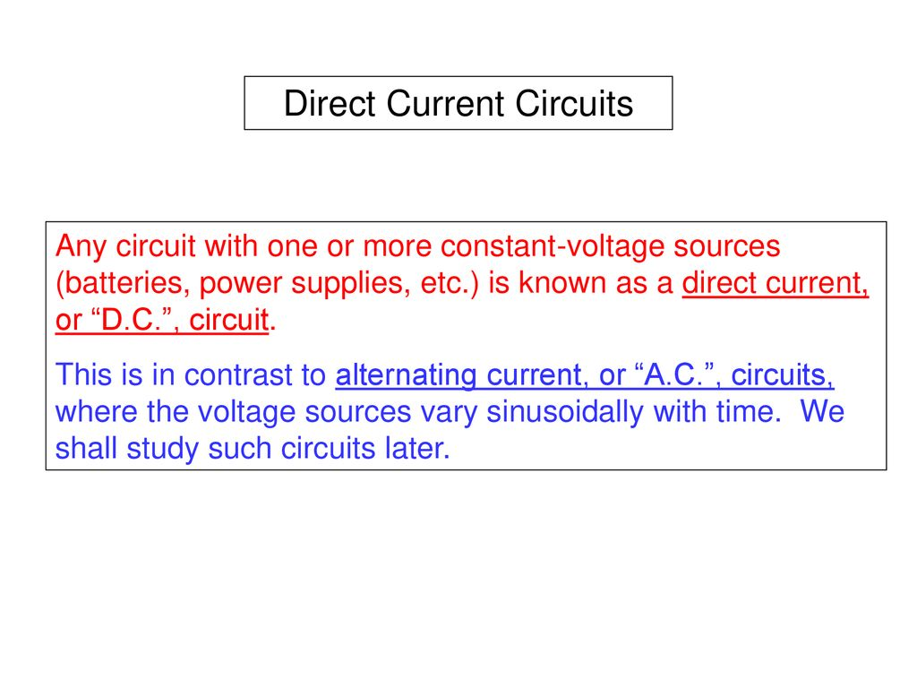 Direct Current Circuits Ppt Download Constant This Circuit Can Be Adjusted To Published Bymaximilian Wells Modified