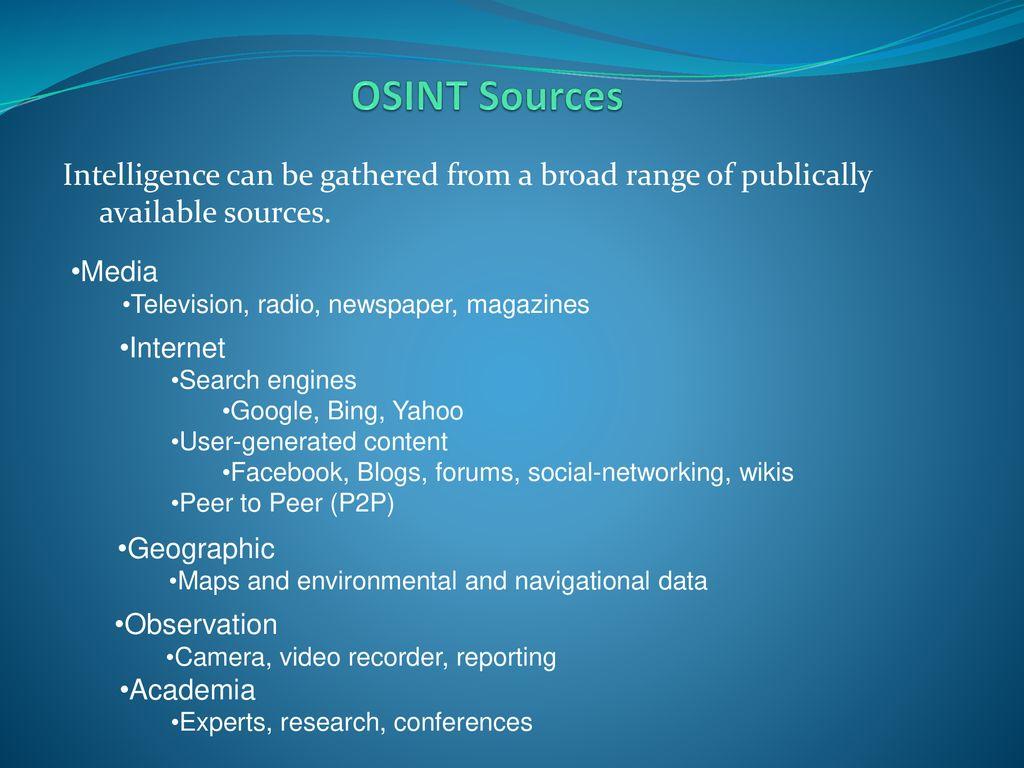 Open Source Intelligence (OSINT) - ppt download