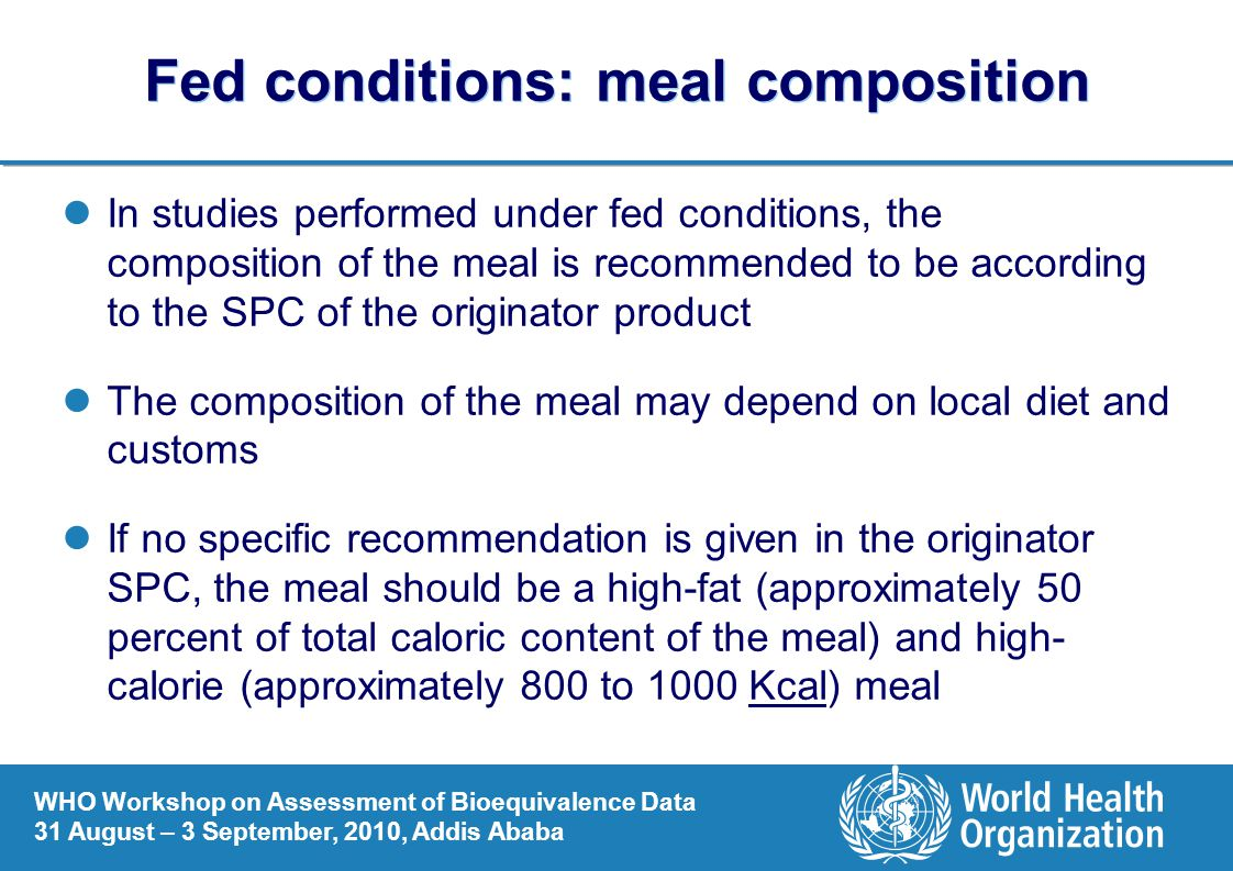 Fed conditions: meal composition