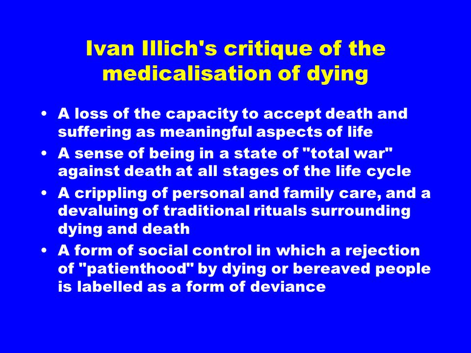 Ivan Illich s critique of the medicalisation of dying