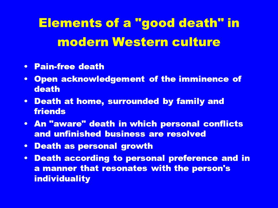 Elements of a good death in modern Western culture