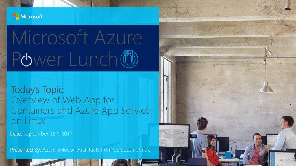 Microsoft Azure P wer Lunch - ppt download