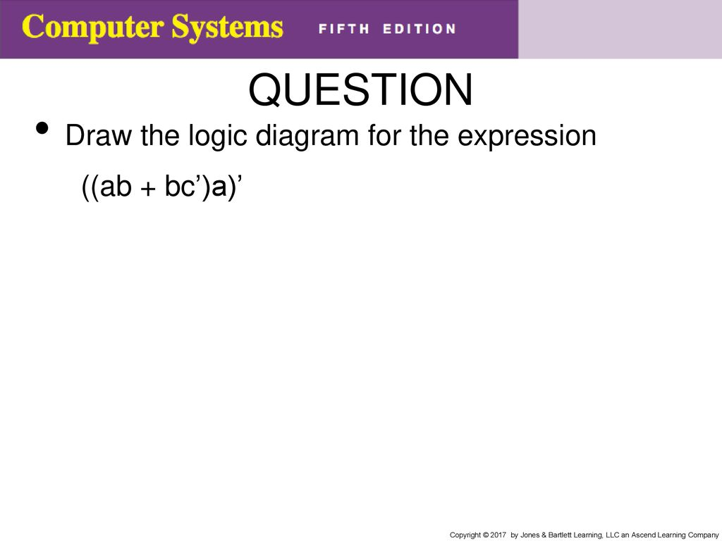 Chapter 10 Combinational Circuits Ppt Download Draw A Logic Diagram 45 Question The For Expression Ab Bca