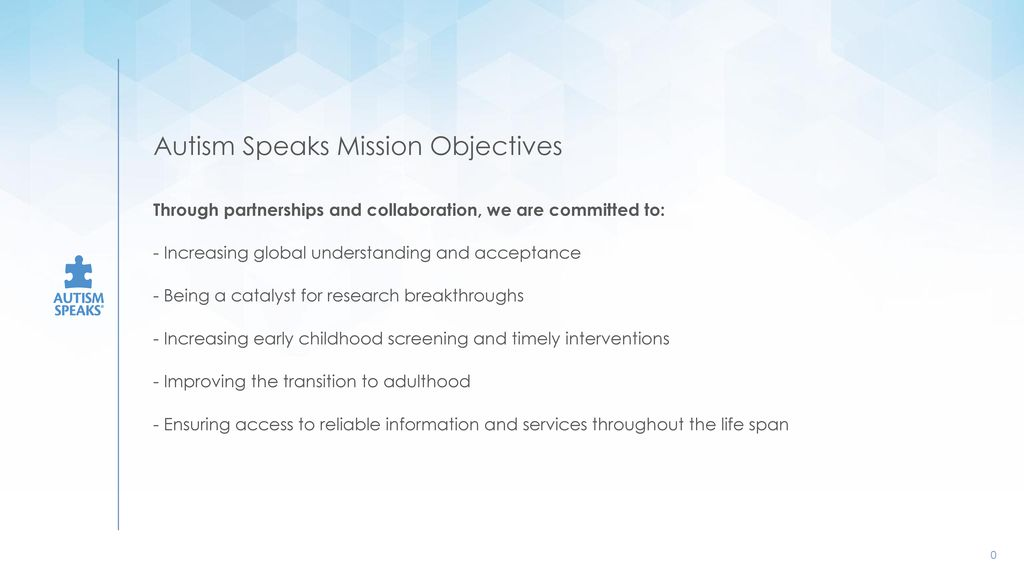 Autism Speaks Updates Their Mission >> Autism Speaks Mission Objectives Ppt Download
